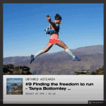 Tanya finding the Freedom to run